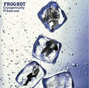 Frognot: Cyrogenically Preserved