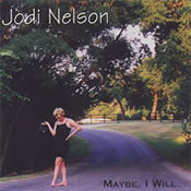 Jodi Nelson: Maybe, I will...